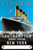 Empire 16898 Titanic Southampton Film Poster 61 cm x 91.5 cm
