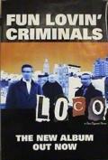 Fun Lovin Criminals - Loco - 76x51cm