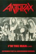 Anthrax - I'm The Man - 23x18cm