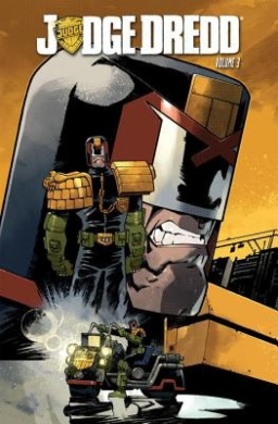 Judge Dredd: Volume 3