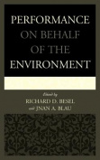 Performance on Behalf of the Environment