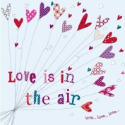 """ Love Is In The Air "" Hand Finished Open Greeting Card - H08"