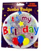 Its My Birthday Giant Holographic Badge