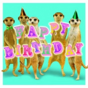 Birthday Meerkats! Meerkats Birthday Card