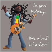 Wail Of A Time Birthday Card