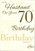 Husband on your 70th Birthday , Birthday Card