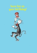 Dr Seuss - Have Fun On Your Birthday!