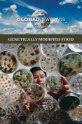 Genetically Modified Food (Global Viewpoints