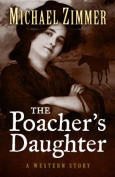 The Poachers Daughter