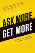 Ask More, Get More
