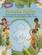 Learn to Draw Disney's Favorite Fairies (Learn to Draw
