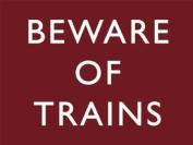 Beware of Trains - Large Metal Sign
