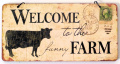 Welcome to the Funny Farm Retro Vintage Plaque Sign
