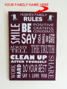 Wooden Hanging Family Rules Plaque Or Sign 29 x 20cm WITH YOUR FAMILY NAME