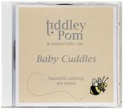 Tiddley Pom Spa CD Baby Cuddles