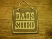 """""""DADS SHED"""" WOODEN HANGING SIGN/PLAQUE"""