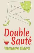 Double Saute