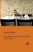 Neues, Praktisches Kochbuch Fur Die Gewohnliche Und Feinere Kuche [GER]