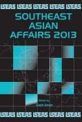 Southeast Asian Affairs: 2013