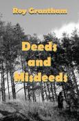 Deeds and Misdeeds