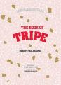 Stephane Reynaud's Book of Tripe