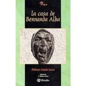 La casa de Bernarda Alba/ The House of Bernarda Alba