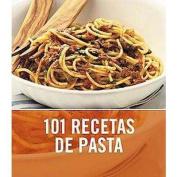101 recetas de pasta/ 101 Pasta & Noodle Dishes (Translation)