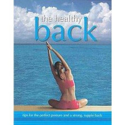 The Healthy Back (Hardcover)