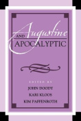 Augustine and Apocalyptic (Augustine in Conversation