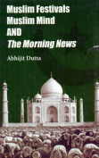 Muslim Festivals, Muslim Mind and 'The Morning News'