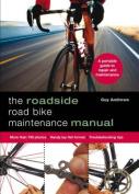 The Roadside Road Bike Maintenance Manual