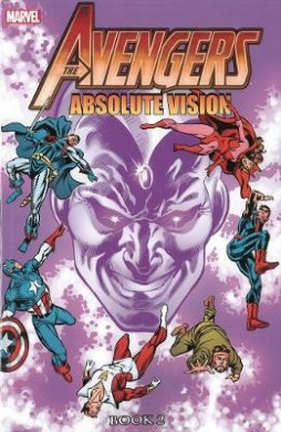 Avengers: Book 2: Absolute Vision