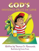 God's Invisible Fruit of Love