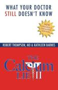 The Calcium Lie II