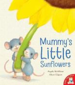 Mummy's Little Sunflowers
