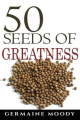 50 Seeds of Greatness