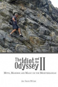 The Idiot and the Odyssey II