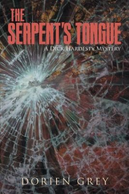 The Serpent's Tongue: A Dick Hardesty Mystery (Dick Hardesty Mystery)