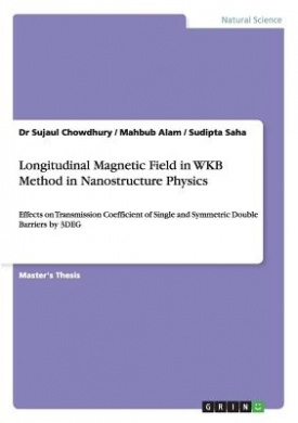 Longitudinal Magnetic Field in Wkb Method in Nanostructure Physics