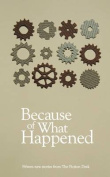 Because of What Happened