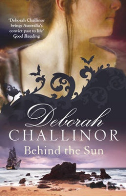 Behind the Sun (The Convict Girls)