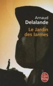 Le Jardin Des Larmes [FRE]
