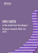 HIV/AIDS in the South-East Asia region