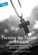 Turning the Tables on Mission