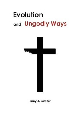 Evolution and Ungodly Ways