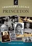 Legendary Locals of Princeton, New Jersey