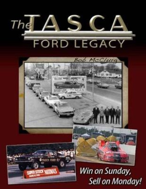 The Tasca Ford Legacy: Win on Sunday, Sell on Monday!
