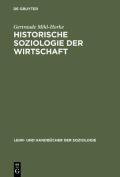 Historische Soziologie Der Wirtschaft  [GER]