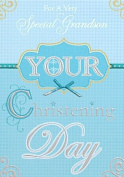 Gold Grandson Christening Day Card Blue & Silver 19cm x 13cm Code 798B