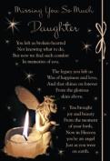 Loving Memory Graveside Memorial Card 16cm x 11cm - Missing You So Much Daughter